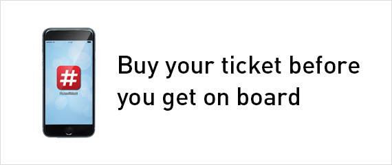 Buy your tickets before you get on board, see all sales outlets
